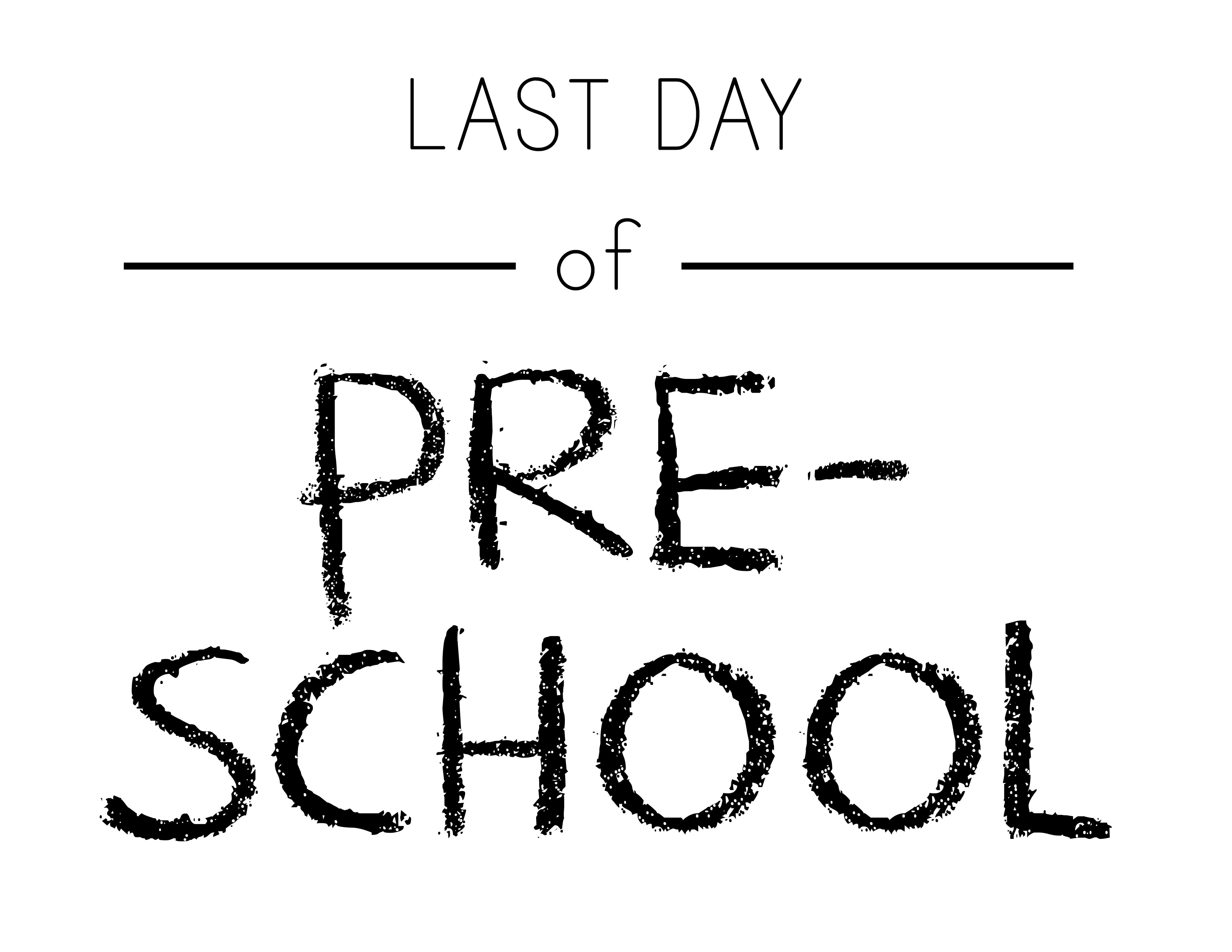 It's just a picture of Shocking Last Day of Preschool Printable
