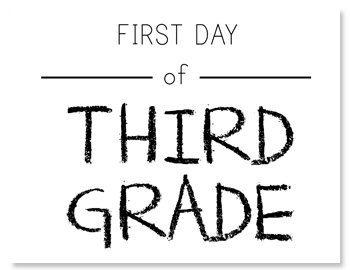 It is a graphic of Breathtaking First Day of 3rd Grade Printable
