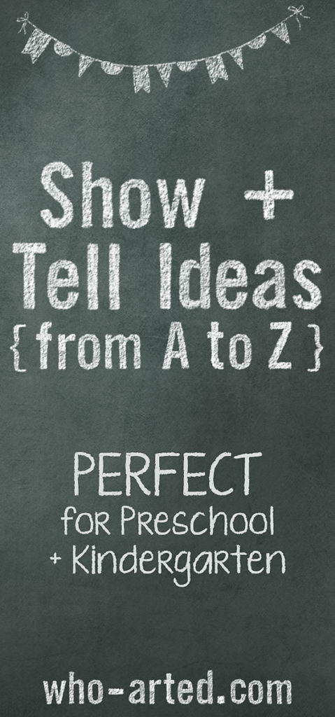 Show & Tell Ideas from A to Z} Who Arted